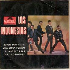 Discos de vinilo: LOS INDONESIOS - I KNOW YOU + 3 (EP DE 4 CANCIONES) POLYDOR - VG+/EX. Lote 26470867