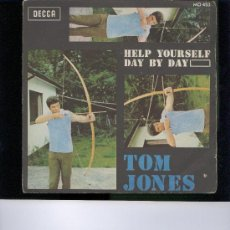 Discos de vinilo: TOM JONES HELP YOURSELF DAY BY DAY SINGLE. Lote 22723367