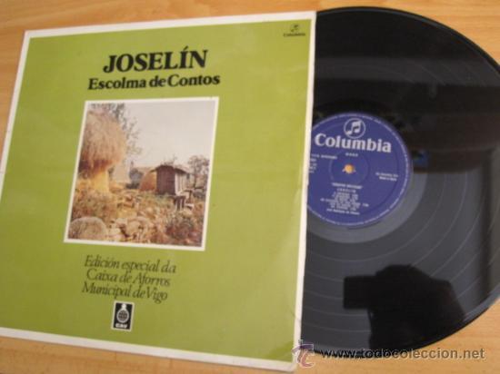LP JOSELIN ESCOLMA DE CONTOS - EDI ESPECIAL DA CAIXA DE AFORROS MUNICIPAL DE VIGO -COLUMBIA, 1976. (Música - Discos - Singles Vinilo - Otros estilos)
