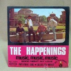 Discos de vinilo: DISCO,THE HAPPENINGS, SONOPLAY, SBP-10.090, MUSIC MUSIC MUSIC, 45 RPM . Lote 23107423