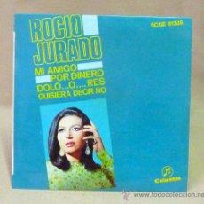 Discos de vinilo: DISCO, ROCIO JURADO, MI AMIGO POR DINERO, SCGE 81339, COLUMBIA, 45 RPM, . Lote 23107996