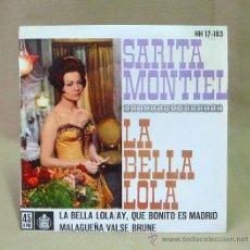 Discos de vinilo: DISCO, SARITA MONTIEL, HH 17.183, LA BELLA LOLA, HISPA VOX, 45 RPM, . Lote 23108441