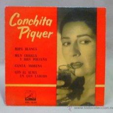 Discos de vinilo: DISCO, CONCHITA PIQUER, 7 EPL 13.551, ODEON, ROPA BLANCA, 45 RPM,. Lote 23108672