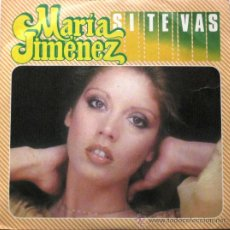 Discos de vinilo: MARIA JIMÉNEZ - SI TE VAS - SINGLE 1979 MOVIEPLAY BPY. Lote 23160350