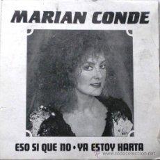 Discos de vinilo: MARIAN CONDE - ESO SI QUE NO - SINGLE 1988 PERFIL BPY. Lote 23160395