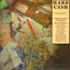 Discos de vinilo: RICHARD THOMPSON / CLIVE GREGSON & CHRISTINE COLISTER / RON KAVANA, ETC - HARD CASH - LP 1990. Lote 23164619