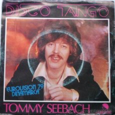 Discos de vinilo: TOMMY SEEBACH - DISCO TANGO - EUROVISION - SINGLE EMI 1979 BPY. Lote 28647110