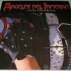 Discos de vinilo: ANGELES DEL INFIERNO - JOVEN PARA MORIR - LP - WEA 1986 SPAIN 242050 - COMO NUEVO / N MINT. Lote 26302272