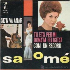 Discos de vinilo: SALOMÉ. SE'N VA ANAR. ZAFIRO 1963. EP. Lote 23177415
