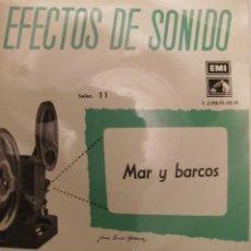 Discos de vinilo: DISCO DE EFECTOS DE SONIDO -SINGLE- MAR Y BARCOS -COLECCION AGES- MEMMON -EMI LA VOZ DE SU AMO. Lote 23256269
