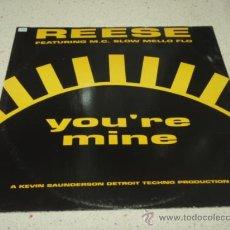 Discos de vinilo: REESE FEATURING MC SLOW MELLO FLO (YOU'RE MINE) HARD CORE HIP HOUSE MIX (THE HEAVENS) SPIRUTUAL MIX. Lote 23230949