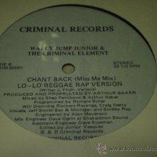 Discos de vinilo: WALLY JUMP JUNIOR & THE CRIMINAL ELEMENT (JUMMP BACK) FREEMAN MIX (CHANT BACK) MISS ME MIX . Lote 23241173