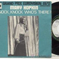 Discos de vinilo: SINGLE 45 RPM / MARY HOPKIN ( EUROVISION 70 ) KNOCK KNOCK WHO'S THERE/// EDITADO APPLE . Lote 27005766