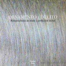 Discos de vinilo: LP ORNAMENTO Y DELITO ROMPECABEZAS DE MODA ... VINILO. Lote 49229295