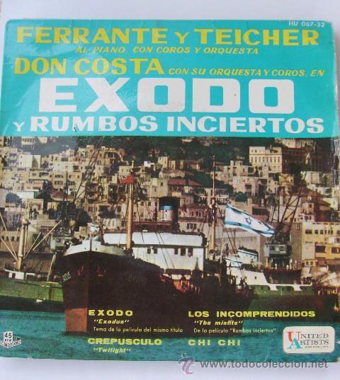 DISCO EP FERRANTE Y TEICHER DON COSTA EXODO Y RUMBOS INCIERTOS (Música - Discos de Vinilo - EPs - Bandas Sonoras y Actores)