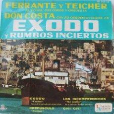 Discos de vinilo: DISCO EP FERRANTE Y TEICHER DON COSTA EXODO Y RUMBOS INCIERTOS. Lote 23283921
