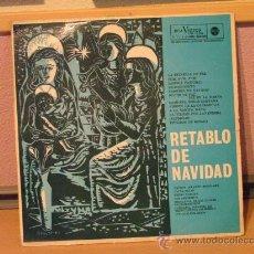 Discos de vinilo: RETABLO DE NAVIDAD - RCA VICTOR 1962. Lote 24577453