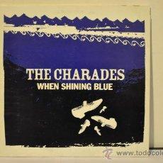 Discos de vinilo: THE CHARADES - WHEN SHINING BLUE. Lote 31316396