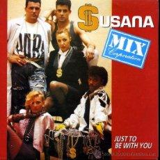 Discos de vinilo: SUSANA MIX CORPORATION - JUST TO BE WITH YOU (VERSIÓN INGLESA Y ESPAÑOLA) - SINGLE 1990. Lote 23300444