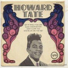 Discos de vinilo: EP 45 RPM / HOWARD TATE / GET IT WHILE YOU CAN /// EDITADO POR VERWE / SOLO PORTADA . Lote 23302566