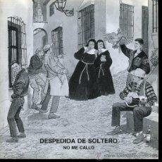 Discos de vinilo: DESPEDIDA DE SOLTERO - NO ME CALLO - SINGLE 1990 - PROMO - COMO NUEVO. Lote 23372013