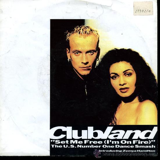 CLUBLAND - SET ME FREE (I'M ON FIRE) - SINGLE 1992 (Música - Discos - Singles Vinilo - Pop - Rock Extranjero de los 90 a la actualidad)
