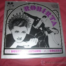 Discos de vinilo: ROBERTA LP BANDA SONORA ORIUGINAL..MUSICA J.KERN..ASTAIRE..DUNNE..ROGERS.. Lote 23318389