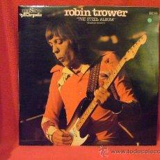 Discos de vinilo: ROBIN TROWER - THE STEEL ALBUM -CHRYSALIS 1981. Lote 27918568