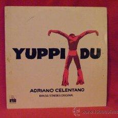 Discos de vinilo: YUPPI DU - ADRIANO CELENTANO - BSO - ARIOLA 1975. Lote 23320002