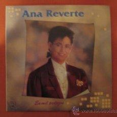 Discos de vinilo: ANA REVERTE - EN MIL PEDAZOS - AÑO 1989. Lote 32298013