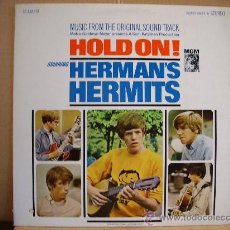 Disques de vinyle: HERMAN´S HERMITS ---- HOLD ON !. Lote 23386018