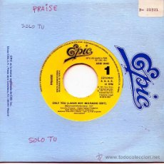 Discos de vinilo: PRAISE / ONLY YOU (LAKER BOY MIX-RADIO EDIT) (SINGLE 1991). Lote 23386089