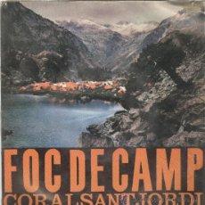 Discos de vinilo: CORAL SANT JORDI. FOC DE CAMP.CRIDA DEL FOC. CANT DE LA RUTA. ETC. EDIGSA 1962. EP. Lote 26151235