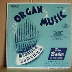 Discos de vinilo: DON BAKER AT THE ORGAN --- ORGAN MUSIC - 10 INCH. Lote 23395640