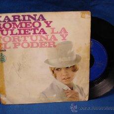Discos de vinilo: - KARINA - ROMEO Y JULIETA / LA FORTUNA Y EL PODER- HISPAVOX 1967. Lote 23443064