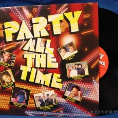 Discos de vinilo: - PARTY ALL THE TIME - CBS 1986. Lote 23446334