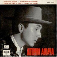 Discos de vinilo: ANTONIO AMAYA - ESOS OJITOS NEGROS + 3 -- EP1965. Lote 27587709