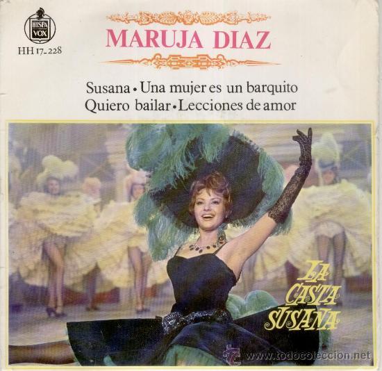 MARUJITA DIAZ - CANCIONES DEL FILM : LA CASTA SUSANA - EP 1963 (Música - Discos de Vinilo - EPs - Flamenco, Canción española y Cuplé)
