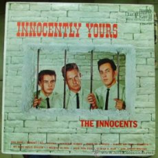 Discos de vinilo: LP THE INNOCENTS: INNOCENTLY YOURS, ORIGINAL DOO WOP AMERICANO. Lote 24840824