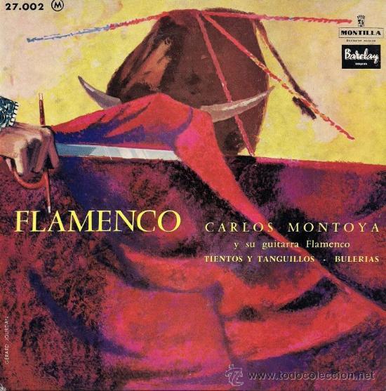 CARLOS MONTOYA - FLAMENCO - EDICIÓN FRANCESA (EXCELENTE CONSERVACIÓN) (Música - Discos de Vinilo - EPs - Flamenco, Canción española y Cuplé)