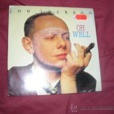 Discos de vinilo: JOE JACKSON SINGLE PROMOCIONAL OH WELL . Lote 23514449