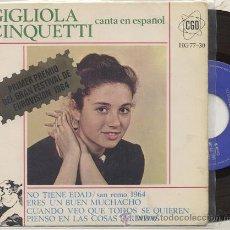 Discos de vinil: EP 45 RPM / GIGLIOLA CINQUETTI EN ESPAÑOL ( EUROVISION 64 ) NO TIENE EDAD // EDITADO HISPAVOX . Lote 23552376