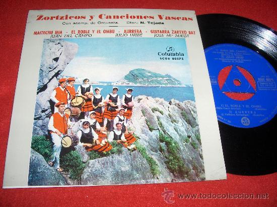 """JUAN DEL CAMPO/JULIO URIBE/JOSE Mª MAIZA ZORTZICOS Y CANCIONES VASCAS 7"""" EP 1963 COLUMBIA GETARIA (Música - Discos de Vinilo - EPs - Country y Folk)"""