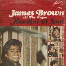 Discos de vinilo: LP JAMES BROWN AT THE ORGAN HANDFUL OF SOUL - ORIGINAL SMASH. Lote 23576717