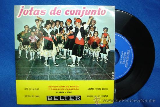 - JOTAS DE CONJUNTO - AGRUPACIÓN DE COROS Y DANZAS DE ZARAGOZA- JOTA DE ALCAÑIZ + 3 - BELTER 1960 (Música - Discos de Vinilo - EPs - Country y Folk)