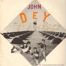Discos de vinilo: JOHN DEY - NI IDEA (2 VERSIONES) / RAPACAPELLA NI IDEA - MAXISINGLE 1990. Lote 23656382