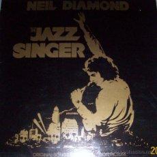 Discos de vinilo: NEIL DIAMOND TÍTULO: THE JAZZ SINGER. Lote 26375128