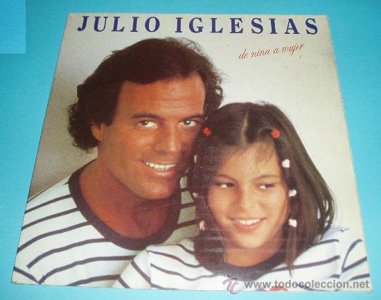 JULIO IGLESIAS. DE NIÑA A MUJER. CBS. 1981 (Música - Discos - LP Vinilo - Solistas Españoles de los 70 a la actualidad)