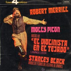 Discos de vinilo: ROBERT MERRILL / MOLLY PICON / STANLY BLACK - EL VIOLINISTA EN EL TEJADO - LP 1972. Lote 23721912