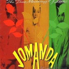 Discos de vinilo: JOMANDA - TRUE MEANING OF LOVE (4 VERSIONES) - MAXISINGLE 1991. Lote 23782674